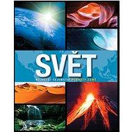 Svět Největší tajemství planety Země - Kniha