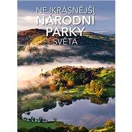 Nejkrásnější národní parky světa - Kniha