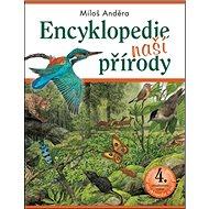 Encyklopedie naší přírody: 4. aktualizované vydání - Kniha