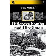 Hitlerova bomba nad Hirošimou - Kniha
