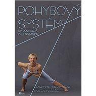 Pohybový systém: Anatomie, diagnostika, cvičení, masáže + DVD - Kniha