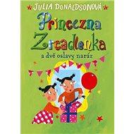 Princezna Zrcadlenka a dvě oslavy naráz