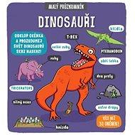Malý průzkumník Dinosauři