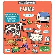 Malý průzkumník Farma