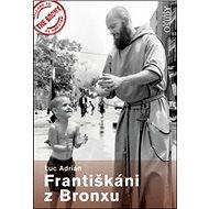 Františkáni z Bronxu - Kniha