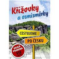 Křížovky a osmisměrky Cestujeme po Česku: Velká písmena - Kniha