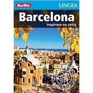 Barcelona: Inspirace na cesty