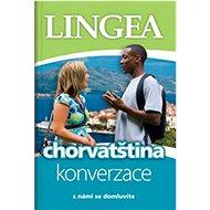 Chorvatština konverzace s námi se domluvíte: s námi se domluvíte - Kniha