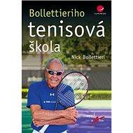 Kniha Bollettieriho tenisová škola - Kniha