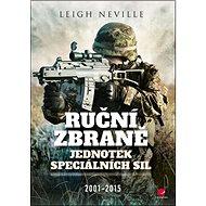 Ruční zbraně jednotek speciálních sil: 2001-2015 - Kniha