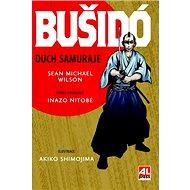 Bušidó Duch samuraje - Kniha