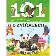 101 věcí, které bychom měli vědět o zvířatech - Kniha
