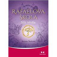 Rafaelova škola Vílí křídla - Kniha