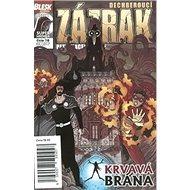 Dechberoucí zázrak Krvavá brána: Blesk komiks 16 - Kniha