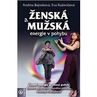 Ženská a mužská energie v pohybu