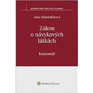 Zákon o návykových látkách: (č. 167/1998 Sb.). Komentář - Kniha