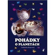 Pohádky o planetách - Kniha