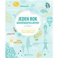 Jeden rok odpočinkových aktivít s deťmi - Kniha
