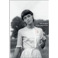 Mila Haugová vo výbere Rudolfa Juroleka - Kniha