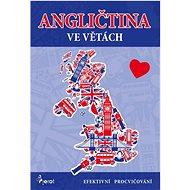 Angličtina ve větách: Efektivní procvičování - Kniha