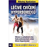 Léčivé cvičení Hyperborejců
