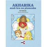 Akharika aneb hra na písmenka - Kniha