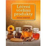 Léčení včelími produkty - Kniha