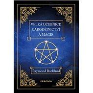 Velká učebnice čarodějnictví a magie - Kniha