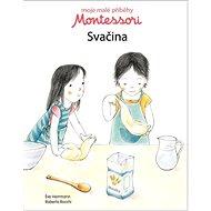Montessori Svačina: Moje malé příběhy