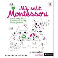 Můj sešit Montessori - Kniha