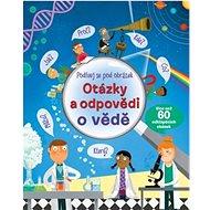 Otázky a odpovědi o vědě Podívej se pod obrázek - Kniha