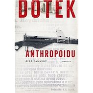 Dotek Anthropoidu - Kniha