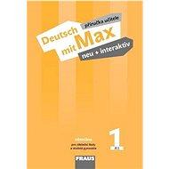 Kniha Deutsch mit Max neu + interaktiv 1 Příručka učitele - Kniha