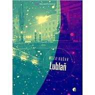 Lublaň - Kniha