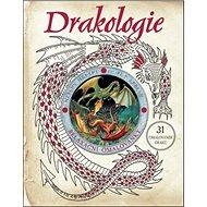 Drakologie relaxační omalovánky: 31 omalovánek draků - Kniha