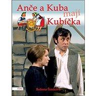 Anče a Kuba mají Kubíčka - Kniha