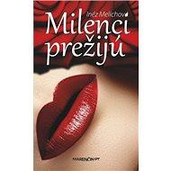 Milenci prežijú - Kniha