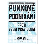 Punkové podnikání: Proti všem pravidlům - Kniha