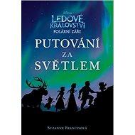 Ledové království Putování za světlem - Kniha