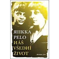 Náš všední život - Kniha