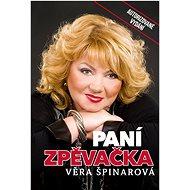 Věra Špinarová: Velký hlas - Kniha