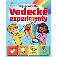Vedecké experimenty: Moja prvá kniha