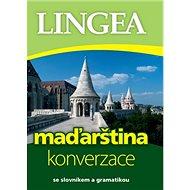 Maďarština konverzace: se slovníkem a gramatikou - Kniha