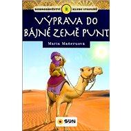 Výprava do bájné země Punt: Dobrodružství klubu stopařů - Kniha