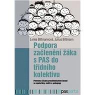 Podpora začlenění žáka s PAS do třídního kolektivu - Kniha