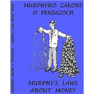 Murphyho zákony o peniazoch Murphy´s laws about money - Kniha