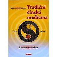 Tradiční čínská medicína: léčba středu - Kniha