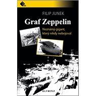 Graf Zeppelin: Neznámý gigant, který nikdy nebojoval - Kniha