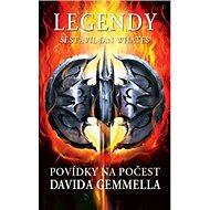 Legendy: Povídky na počest Davida Gemmella - Kniha