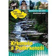 Krkonoše a Podkrkonoší Ottův turistický průvodce - Kniha